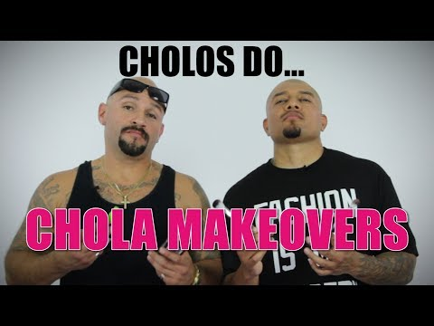 Cholos Do CHOLA MAKEOVERS | mitú