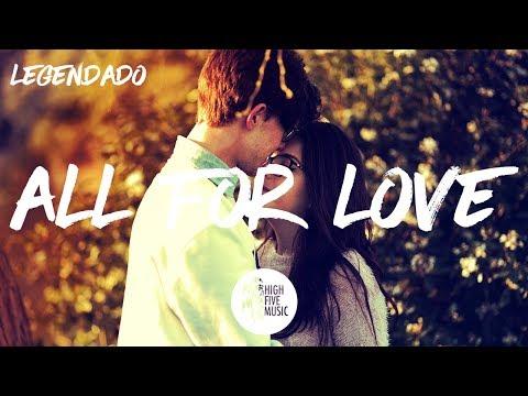 Tungevaag & Raaban - All For Love [Tradução]