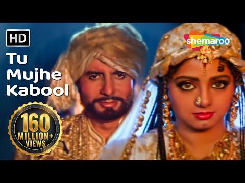 Tu Mujhe Kabool I - Amitabh Bachchan - Sridevi - Khuda Gawah - Bollywood Love Songs {HD}