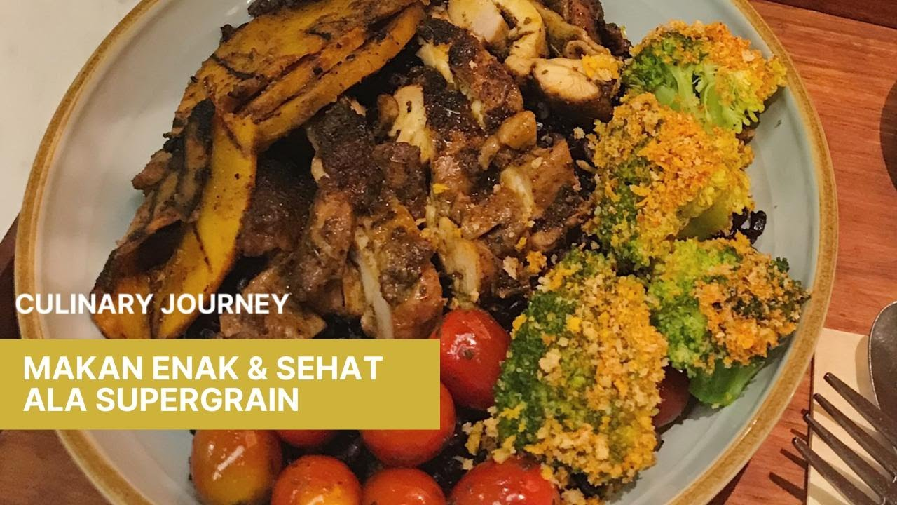 Supergrain Healthy Food Restaurant at Grand Indonesia ...