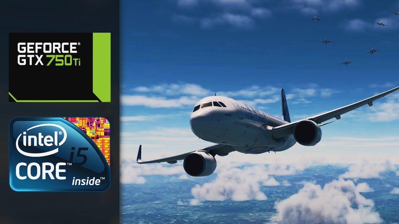 Microsoft Flight Simulator Gameplay (GTX 750 TI   i5-2400 ...