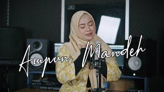 RIA AMELIA - AMPUN MANDEH (Cover By Uni Oni)