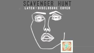 "Scavenger Hunt ""Latch"" (Disclosure cover)"