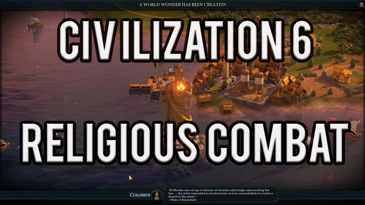 Civilization VI ► RELIGIOUS COMBAT REVEALED!