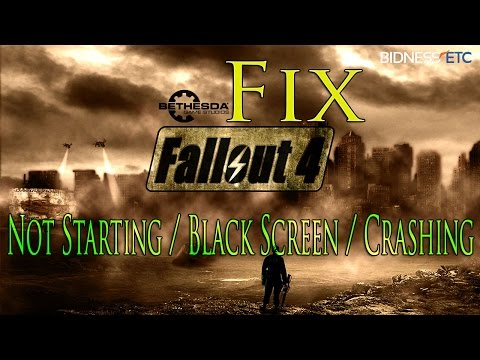 How to Fix Fallout 4 Not Starting / Black Screen / Crashing Problem on PC