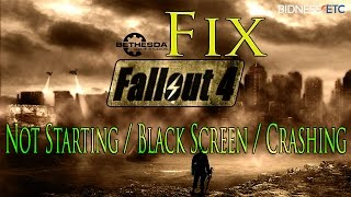 How to Fix Fallout 4 Not Starting Black Screen Crashing Problem on PC