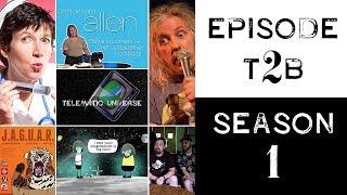Sexpot Comedy's Telematic Universe 1T2B