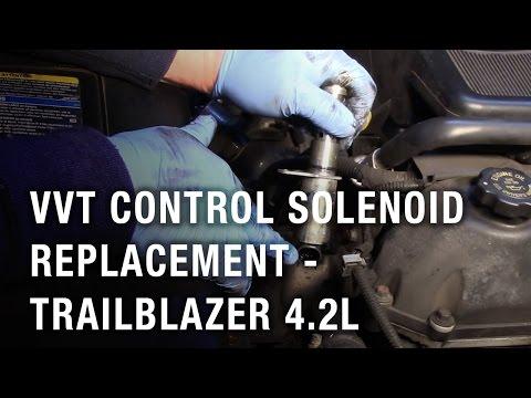 VVT Control Solenoid Replacement - Trailblazer 4.2L