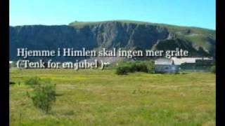 Hjemme i Himmelen skal ingen mer gråte / Tenk, for en jubel når alle frelste er berget i havn thumbnail