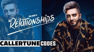 No Relationships (Callertune Code) | Mr. Dee | Western Penduz | Latest Punjabi Songs 2019