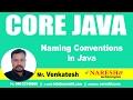 Naming Conventions in Java | Core Java Tutorial | Mr. Venkatesh
