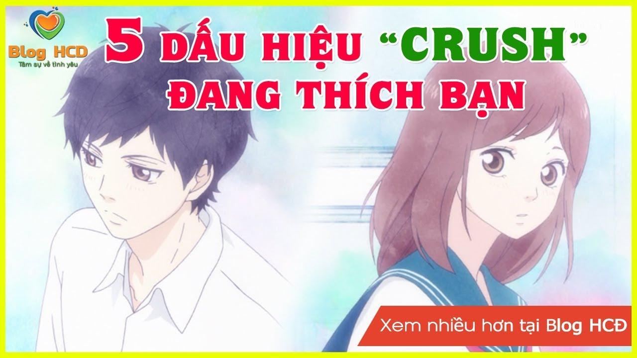 5 Dấu hiệu nhận biết Crush đang thích bạn. Bạn đã biết chưa nào? | Blog HCĐ ✔