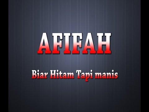 AFIFAH - Biar Hitam Tapi Manis (Karaoke + Lyrics)