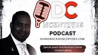 DC Incentives Podcast Ep. 30 With Charles Laloma