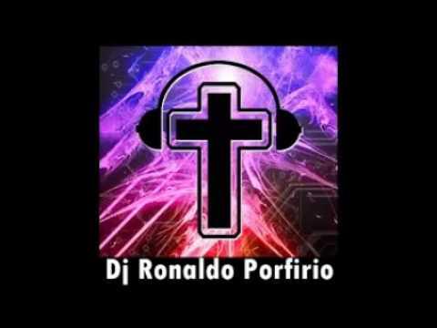Dj Set Gospel Podcast Dj Ronaldo Porfirio
