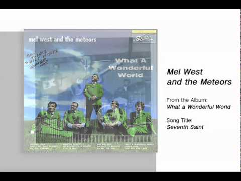 Mel West and the Meteors - Seventh Saint