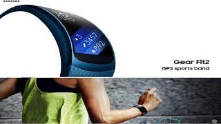 المراجعة الشاملة لساعة سامسونج الرياضية الذكية (Samsung Gear Fit 2)