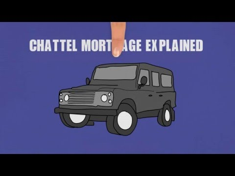 Chattel Mortgage explained