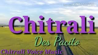 Halwa pache angereko chitrali song music des pacito