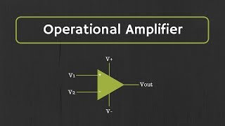 Introduction to Operational Amplifier: Characteristics of Ideal Op-Amp