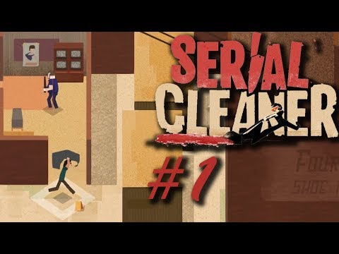 It's A Dirty Job | Serial Cleaner #1 |