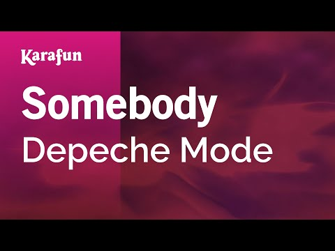 Karaoke Somebody - Depeche Mode *