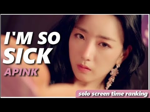 APINK – I'M SO SICK (focus/solo screen-time ranking) | 에이핑크 – 1도 없어