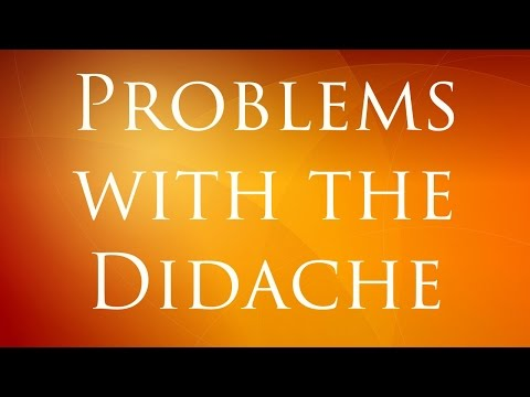 Problems with the Didache