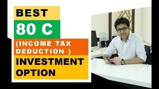 Best way to save tax under section 80C of Income Tax act
