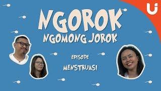 Video NGOROK (Ngomong Jorok) - Ep. 1  MENSTRUASI download MP3, 3GP, MP4, WEBM, AVI, FLV November 2017