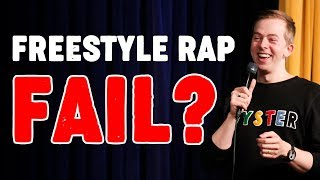 When Freestyle Rap Goes Wrong...