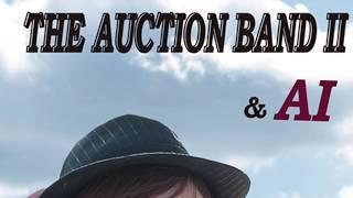 パワフルボーカル AI アルバム「THE AUCTION BAND 2」からの作品 AUCTIO...