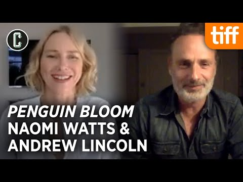 Andrew Lincoln and Naomi Watts on Penguin Bloom, Walking Dead Movie, and the Game of Thrones Spinoff