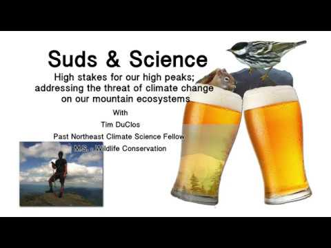 Suds & Science -High stakes for our high peaks