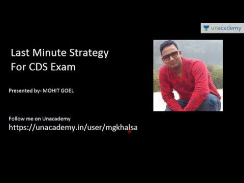 Unacademy: Last Minute Strategy for CDS Exam