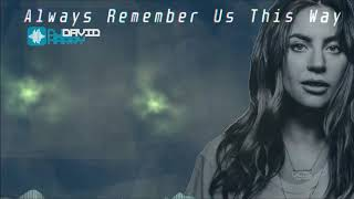 Baixar Lady Gaga - Always Remember Us This Way (David Harry Remix)
