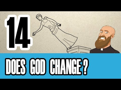 Sequence 14 - Is God really unchanging? ***