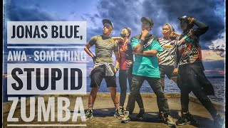 Download lagu Jonas Blue, AWA - Something Stupid 🖤 | ZUMBA | FITNESS | DANCE | At Balikpapan