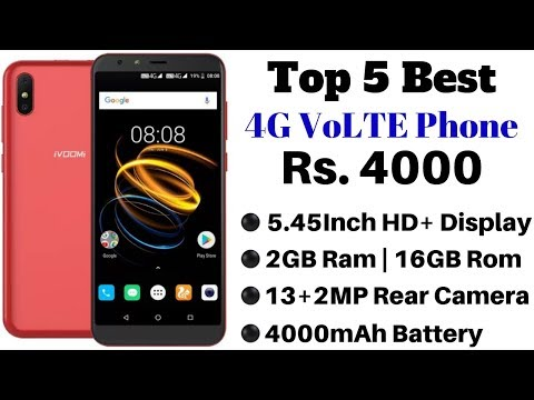 Top 5 Best 4G VoLTE Smartphones Rs 4000 In India July 2019 | HD+ Display, 2GB Ram, 4000mAh Battery.