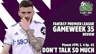 Don't Talk So Much| Planet #FPL S. 4 Ep. 45 | Fantasy Premier League tips and advice 2020/21
