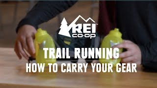 How to Carry Your Gear for Trail Running || REI