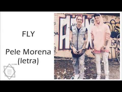 Fly - Pele Morena (letra)