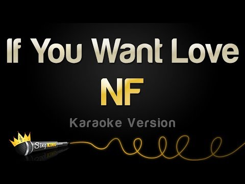 NF - If You Want Love (Karaoke Version)