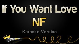 NF If You Want Love Karaoke Version