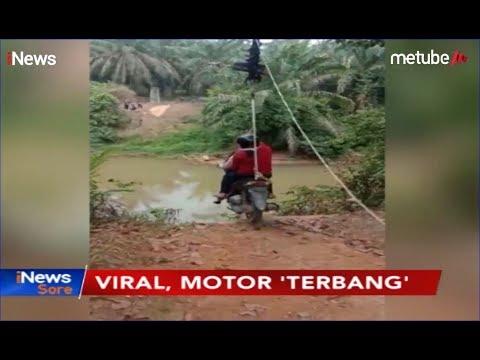VIRAL! Pengendara Motor Terbang Lintas Sungai di Riau, Bikin Deg-degan! - iNews Sore 17/09