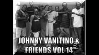 johnny vanitino& friends vol 14 Gettin Dough feat Vicky Green