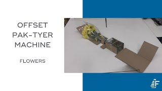 Bundling Mail Order Flowers with the Pak Tyer Offset Tyer Tying Machine