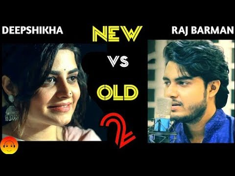 New vs Old 2 Bollywood songs mashup!Raj Burman ft. Deepshikha