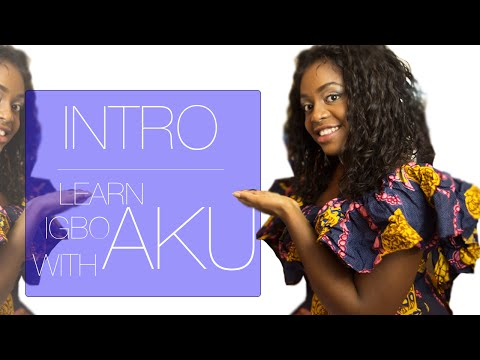 Learn Igbo WIth Aku | Intro