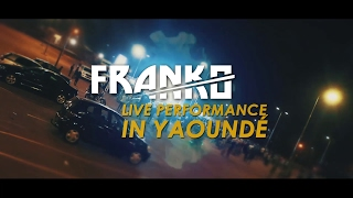FRANKO Live Performance In Yaoundé